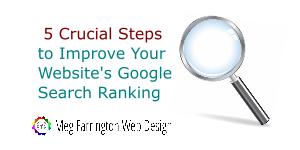5 Crucial Steps to Improve Your Website's Google Search Ranking