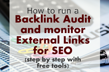 How to Run a Backlink Audit and Monitor External Links for SEO