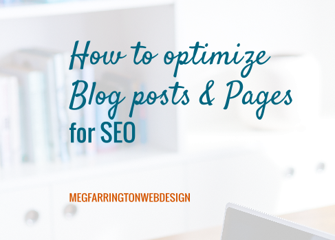How to Optimize Blog Posts and Pages for SEO