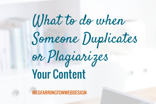 What You Can Do When Someone Duplicates or Plagiarizes Your Website Content